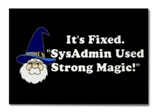 It's fixed. SysAdmins used strong magic