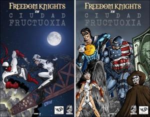 Freedom Knights en Ciudad Fructuoxia