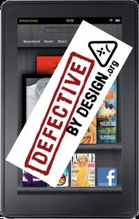 Kindle Fire - Defectuoso por diseño