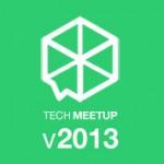 Tech Meetup 2013