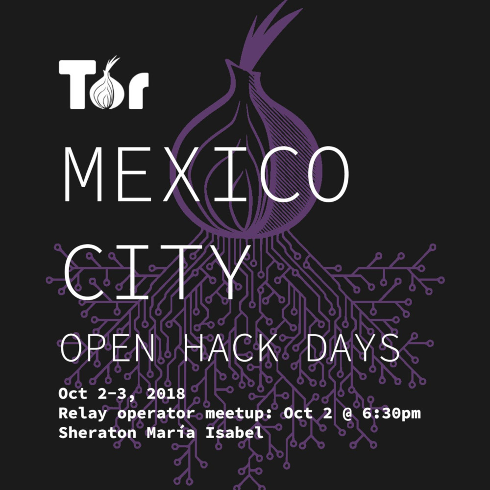 Tor Mexico City Hack Days