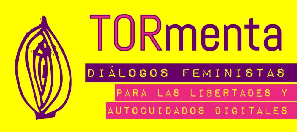 Tor: Diálogos feministas