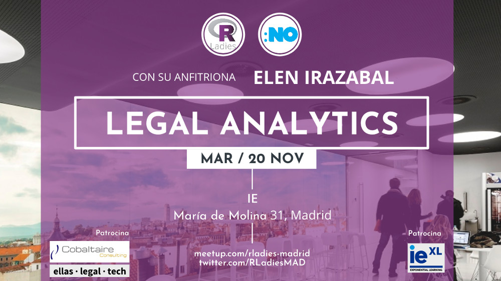 R-Ladies Madrid y NoLegalTech: Legal Analytics para democratizar el acceso a las leyes