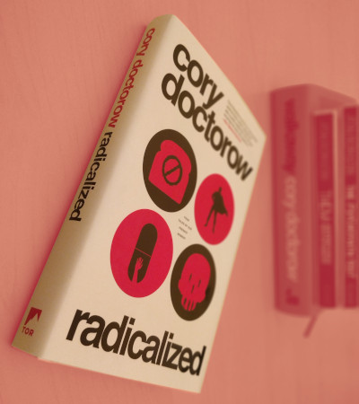 Cory Doctorow - Radicalized